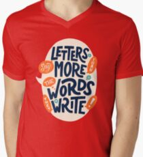 Letters say more than the words they write V-Neck T-Shirt