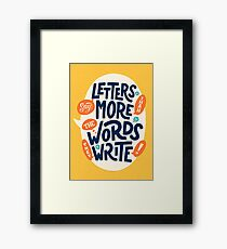 Letters say more than the words they write Framed Print
