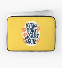 Letters say more than the words they write Laptop Sleeve