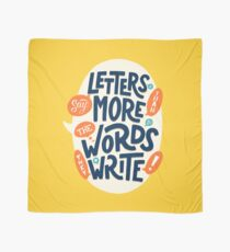 Letters say more than the words they write Scarf
