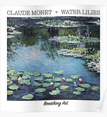 Breathing Art | Claude Monet, Water Lilies Blue Poster