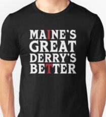 Maine's Great Derry's Better - Stephen King Alternate T-Shirt