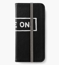 move on iPhone Wallet/Case/Skin
