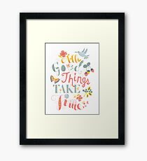 All Good Things - Hand Lettering Inspiring Quote Framed Print