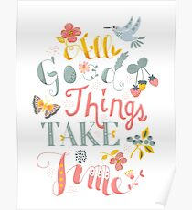All Good Things - Hand Lettering Inspiring Quote Poster