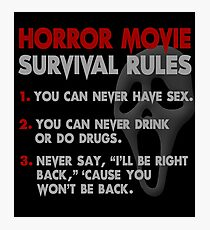 Horror Movie Rules Photographic Print