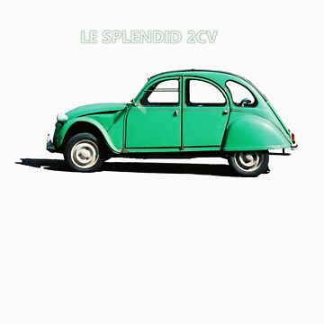 Le Splendid 2CV T-shirt by cooksee
