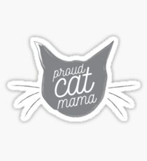 Proud Cat Mama - Now in Dusty Gray! Sticker
