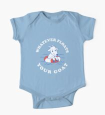 Whatever Floats Your Goat One Piece - Short Sleeve