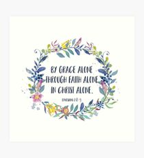 By Grace Alone - Christian Quote Art Print
