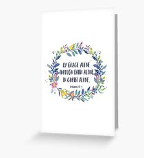 By Grace Alone - Christian Quote Greeting Card