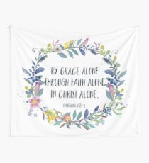 By Grace Alone - Christian Quote Tapestry