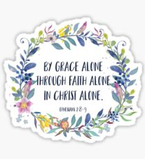 By Grace Alone - Christian Quote Sticker