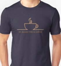 Wonderful Humorous My Blood Type Is Coffee T-Shirt
