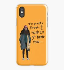 I Think I'll Go Home Now... iPhone Case