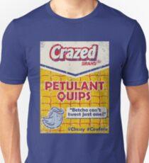 Petulant Quips Slim Fit T-Shirt