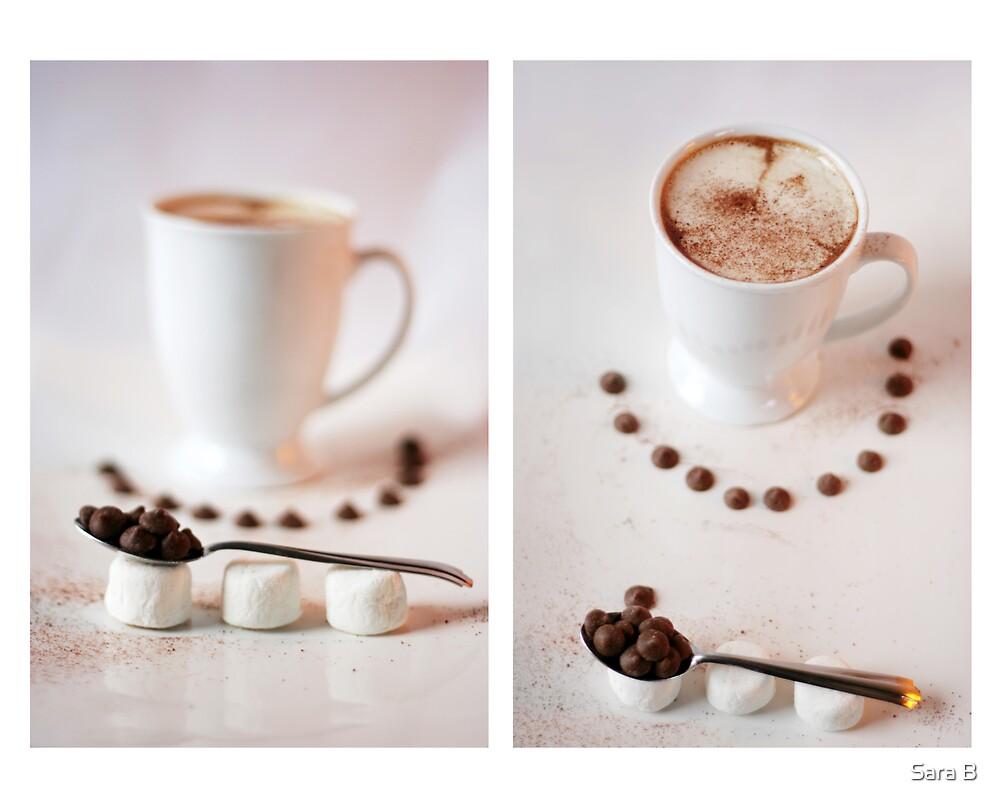 Hot Chocolate. by Sara B