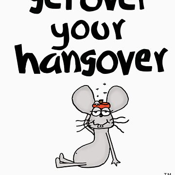 Awareness- Get over your hangover by isazapata