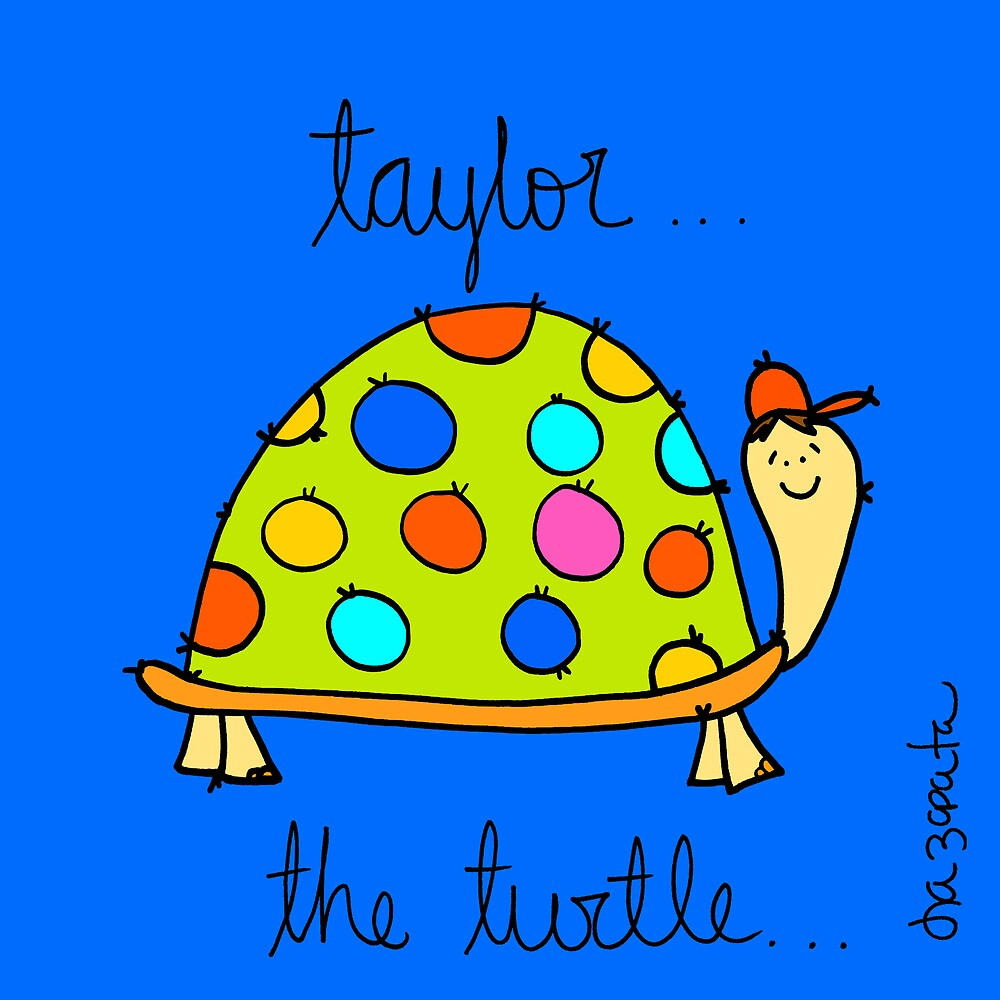 Taylor The Turtle by Isa Zapata