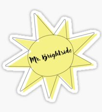 MR. BRIGHTSIDE SUN Sticker
