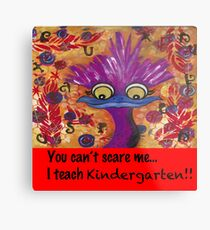 kindergarten teachers Metal Print