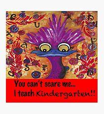 kindergarten teachers Photographic Print