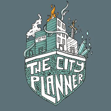 The City Planner (Disaster Inc. Design) by domlabonia