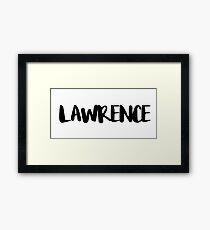 LAWRENCE Framed Print