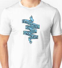 Goodbye Blue Monday Unisex T-Shirt