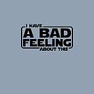 Bad Feeling by adamcampen