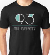 93 til infinity Unisex T-Shirt