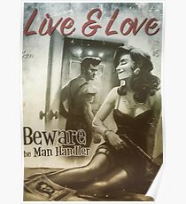 Live & Love : Beware the Man Handler Fallout 4 poster  Poster