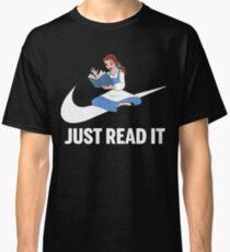 just read it t-shirts Classic T-Shirt