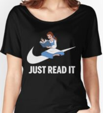 just read it t-shirts Women's Relaxed Fit T-Shirt