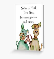 Crazy genius dog Greeting Card