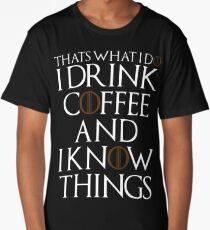 I Drink  Long T-Shirt