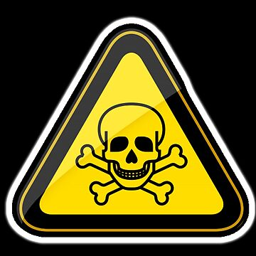 TOXIC WARNING SIGN, SKULL on BLACK by TOMSREDBUBBLE