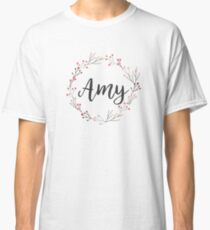 Amy | First Names in Pink Wreath Classic T-Shirt