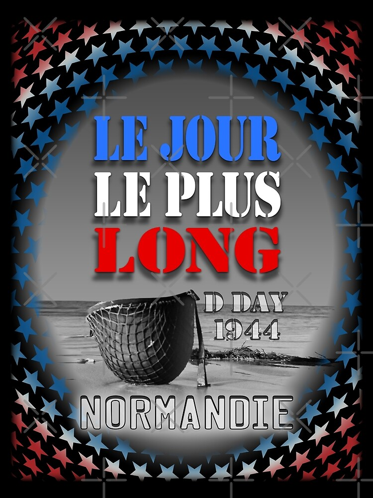 The longest day D Day 44 Normandy by extracom