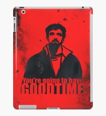 You're going to have a GOOD TIME Vinilo o funda para iPad