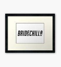 Bride-Chilla Framed Print