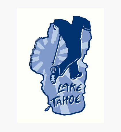 Hike Lake Tahoe Art Print