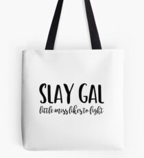 Buffy - Slay Gal Tote Bag