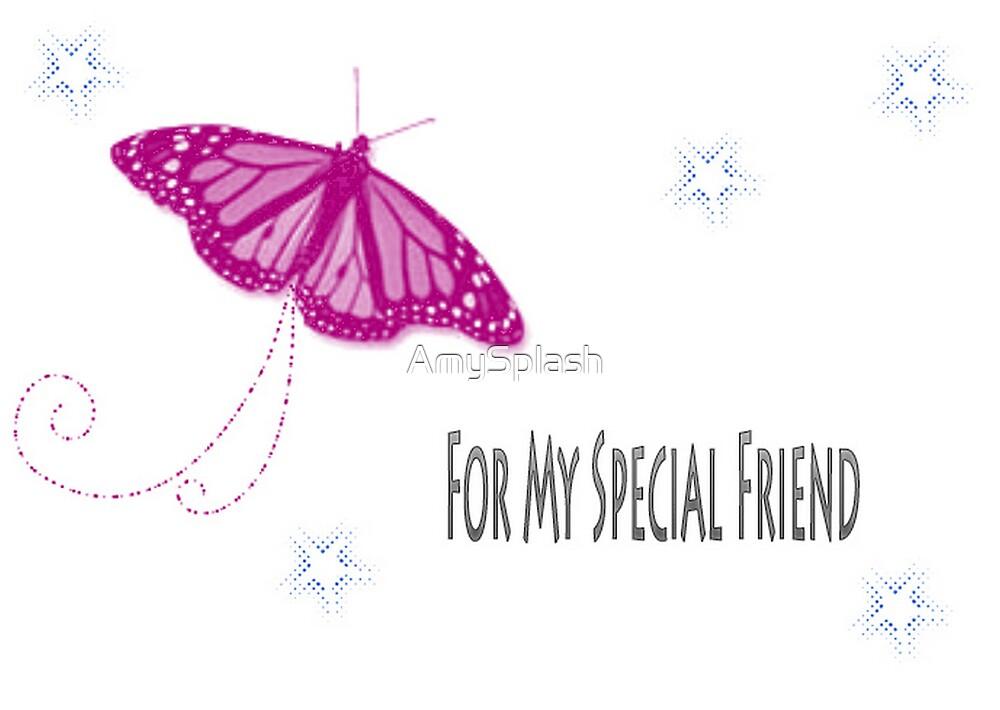 For My Friend by AmySplash