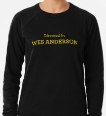 Directed by Wes Anderson Lightweight Sweatshirt