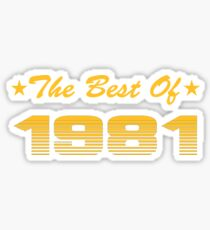 The best of 1981 Sticker