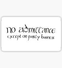 Kein Zutritt außer Partygeschäft Sticker