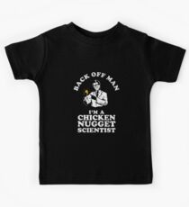 Back Off Man I'm A Chicken Nugget Scientist Kids Tee