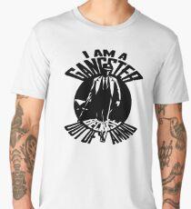 I am a Gangster Men's Premium T-Shirt
