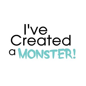 I've Created a Monster - Aqua Adult v2 by hawklawson